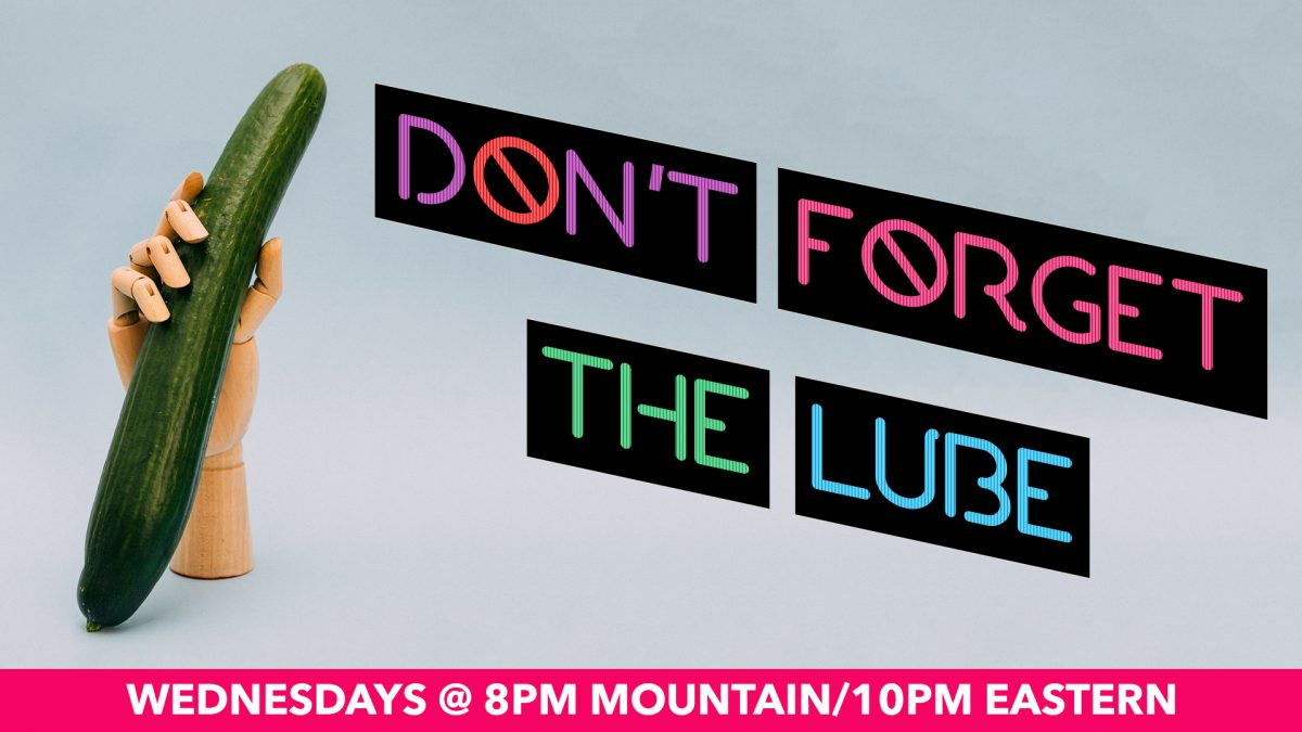 New sex and relationship show 'Don't Forget The Lube' premieres on Halloween!